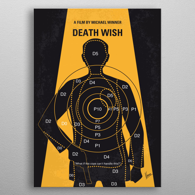 No740 My Death Wish minimal movie poster  A New York City architect becomes a one-man vigilante squad after his wife is murdered by street punks in which he randomly goes out and kills would-be muggers on the mean streets after dark.  Director: Michael Winner Stars: Charles Bronson, Hope Lange, Vincent Gardenia metal poster