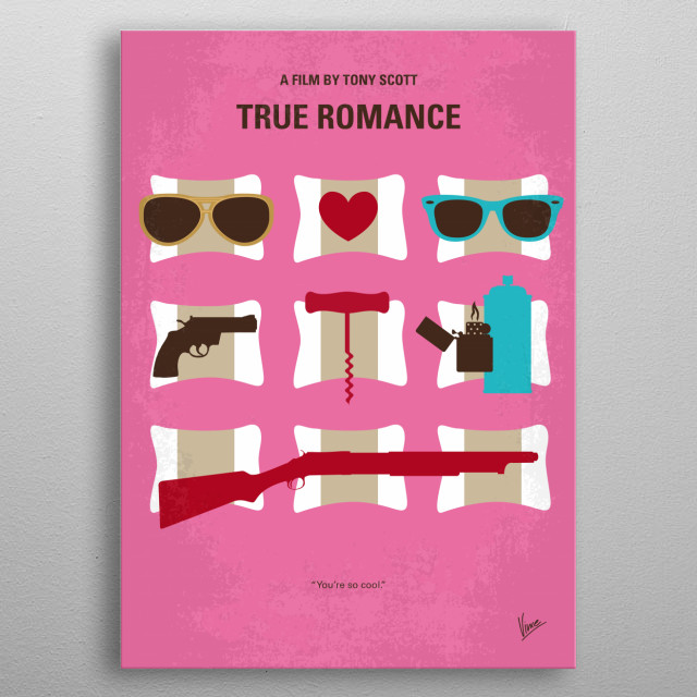 No736 My True Romance minimal movie poster In Detroit, a lonely pop culture geek marries a call girl, steals cocaine from her pimp, and tries to sell it in Hollywood. Meanwhile, the owners of the cocaine - the Mob - track them down in an attempt to reclaim it. Director: Tony Scott Stars: Christian Slater, Patricia Arquette, Dennis Hopper metal poster
