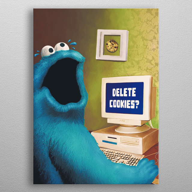 Cookie monster is getting panic because his cookies may get deleted. Nooooooooooooo! metal poster