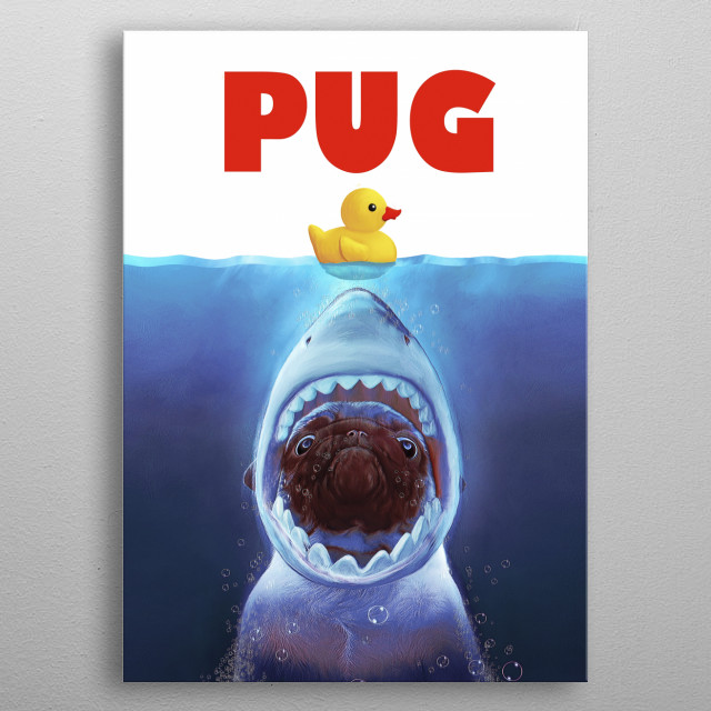 Pug, duck, water, ocean, shark, poster, movie, funny, animals, dogs metal poster