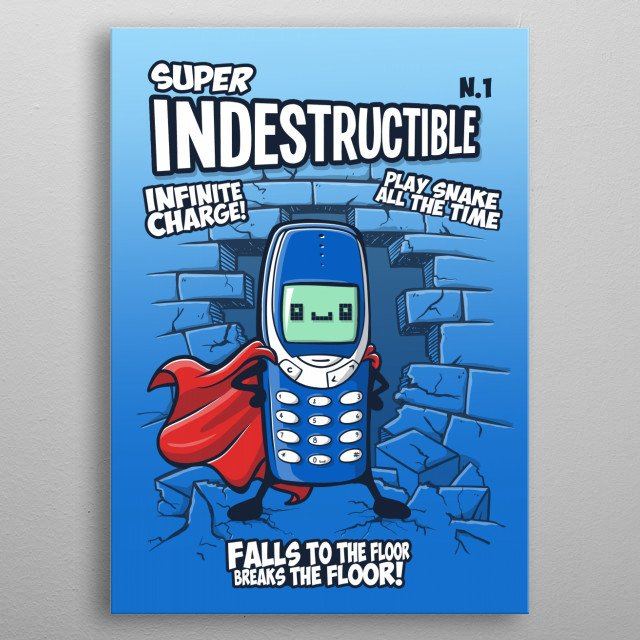 This is a tribute to probably the best phone of all time: the Nokia 3310. It become a legend with its super charge and the videogame snake metal poster