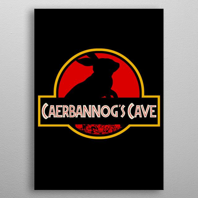 """""""Caerbannog's Cave"""" metal poster"""