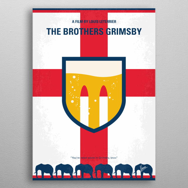 No741 My Grimsby minimal movie poster  A new assignment forces a top spy to team up with his football hooligan brother.  Director: Louis Lete... metal poster