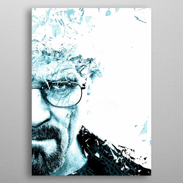 Walter White shattering  metal poster