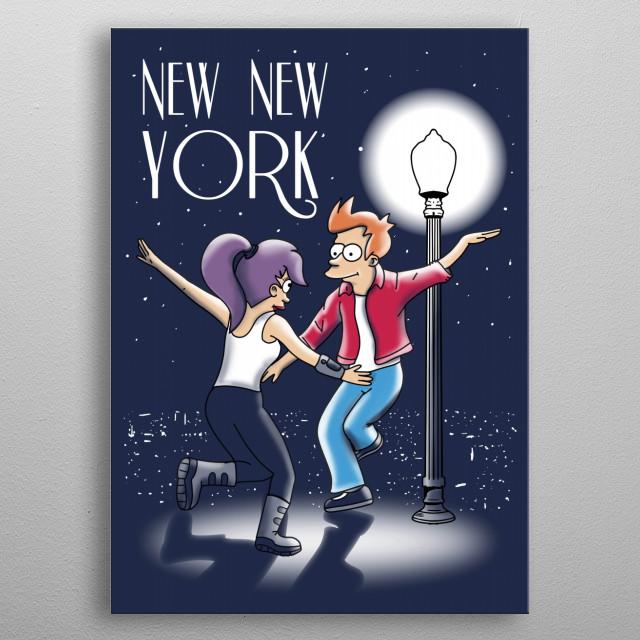 new new york. la la land parody with futurama metal poster