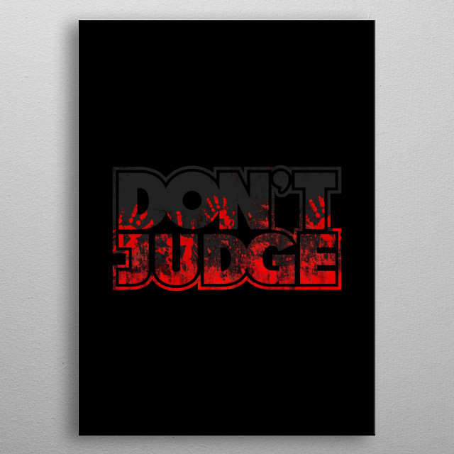 Don't Judge metal poster