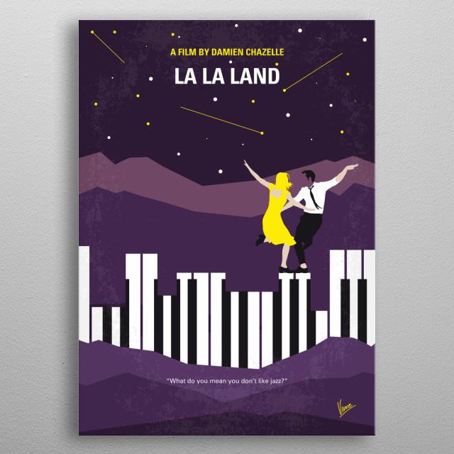 No756 My La La Land minimal movie poster A jazz pianist falls for an aspiring actress in Los Angeles. Director: Damien Chazelle Stars: Ryan Gosling, Emma Stone, Rosemarie DeWitt  metal poster