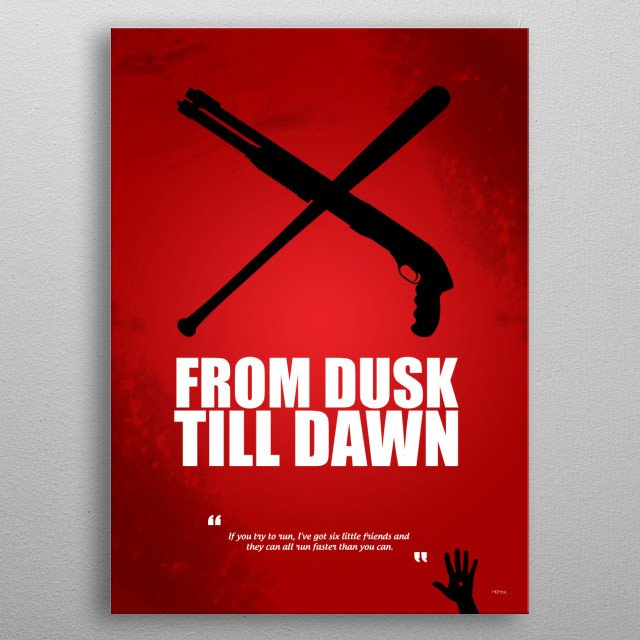 From Dusk Till Dawn - Minimal Movie Poster - Alternative  metal poster