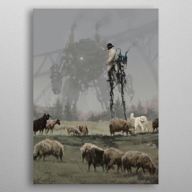 '1920 - shepherd' from my 1920+ universe, yes it is a shepherd on the mechanical stilts smiley, cheers! metal poster