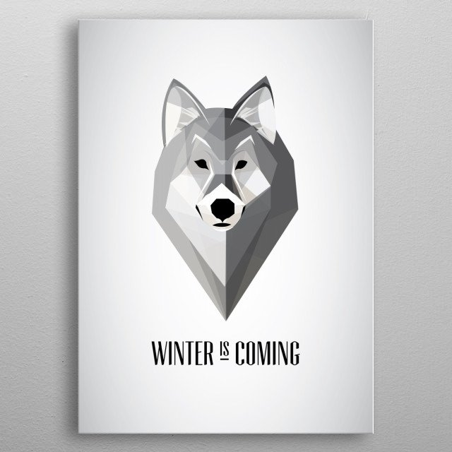 Winter is Coming wolf. metal poster