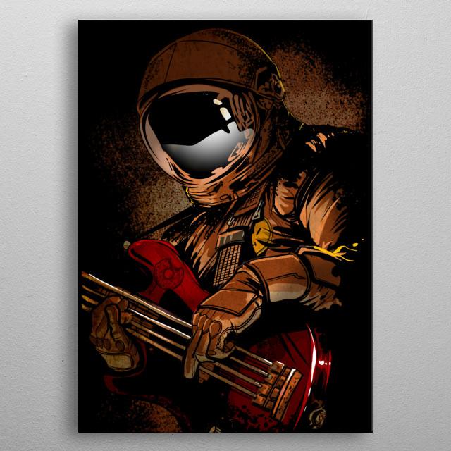 music,bass,guitar, cosmonaut metal poster