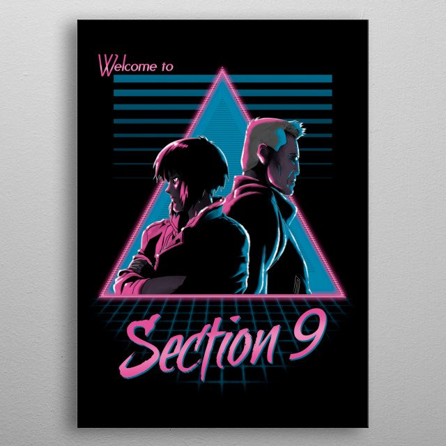 Welcome to Section 9 metal poster