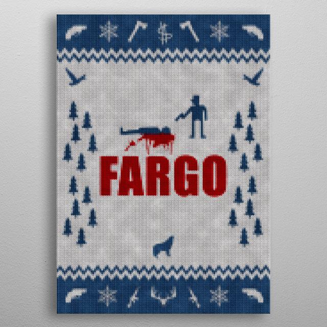 Fargo - Minimal Alternative Movie / TV series Poster. Knitted optics metal poster
