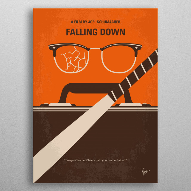 No768 My Falling Down minimal movie poster  A borderline personality disordered defense worker frustrated with the various flaws he sees in society, begins to psychotically and violently lash out against them.  Director: Joel Schumacher Stars: Michael Douglas, Robert Duvall, Barbara Hershey metal poster