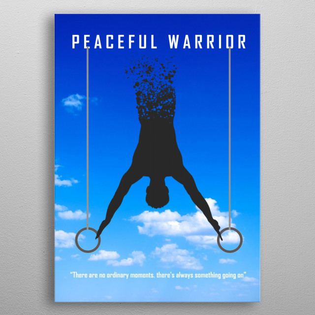 Peaceful Warrior - Colorful edition.: A movie that changes lives! metal poster