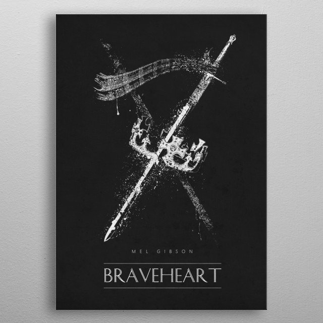 Braveheart metal poster