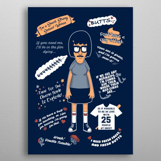 Best Tina Belcher Quotes metal poster