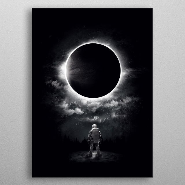 Sometimes, I think of the sun and the moon as lovers who rarely meet, always chase, and almost always miss one another. But once in a while, ... metal poster