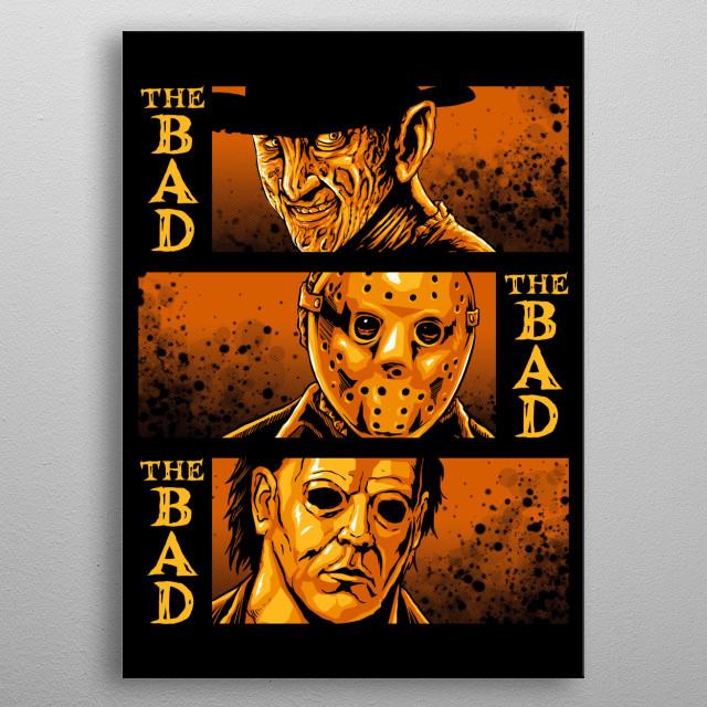 The Bad  (parody western) metal poster