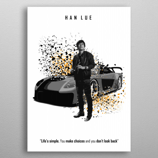 Han Lue - Veilside - With quote of Tokio Drift metal poster