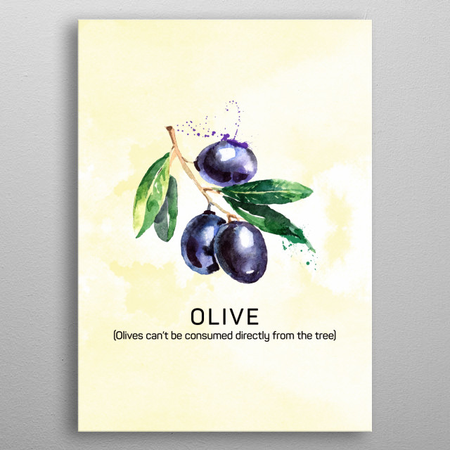 Fun facts about fruits: Olives can't be consumed directly from the tree. Olives in watercolor. metal poster