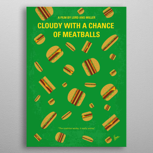 No778 My Cloudy with a Chance of Meatballs minimal movie poster  A local scientist is often regarded as a failure until he invents a machine ... metal poster