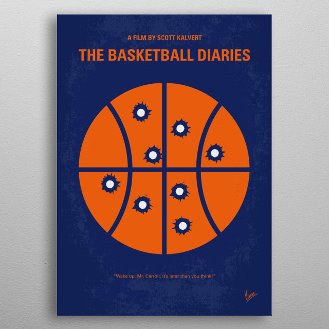 No782 My The Basketball Diaries minimal movie poster A teenager finds his dreams of becoming a basketball star threatened after he free falls into the harrowing world of drug addiction. Director: Scott Kalvert Stars: Leonardo DiCaprio, Lorraine Bracco, Marilyn Sokol metal poster