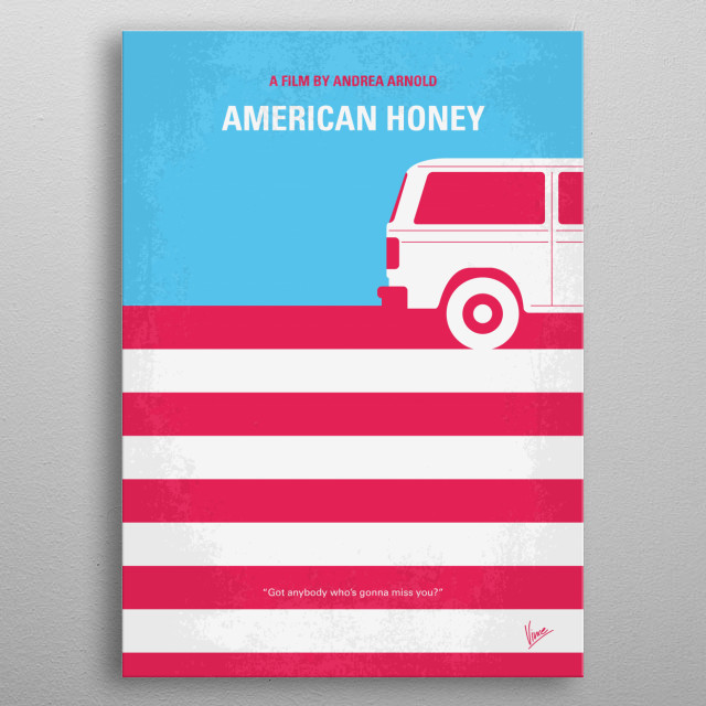 No786 My American Honey minimal movie poster  A teenage girl with nothing to lose joins a traveling magazine sales crew, and gets caught up i... metal poster