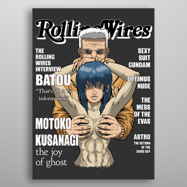 """""""The Joy of ghost"""" (alternate cover version"""" Inpired by a popular Rolling stone magazine cover in a mashup with the characters from """"Ghost in the shell"""" metal poster"""