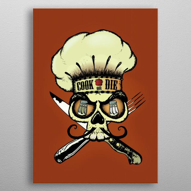 Cook or die! Chef's skull metal poster