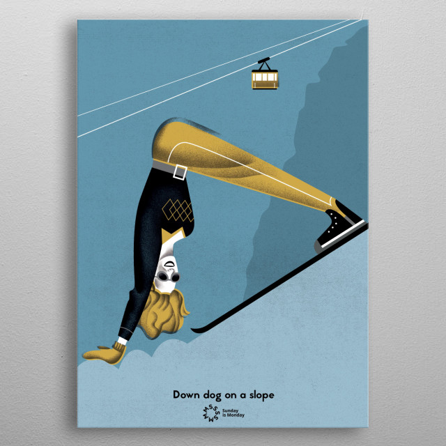 Down dog on a slope.  Inspired by Yoga Magda Kapela metal poster