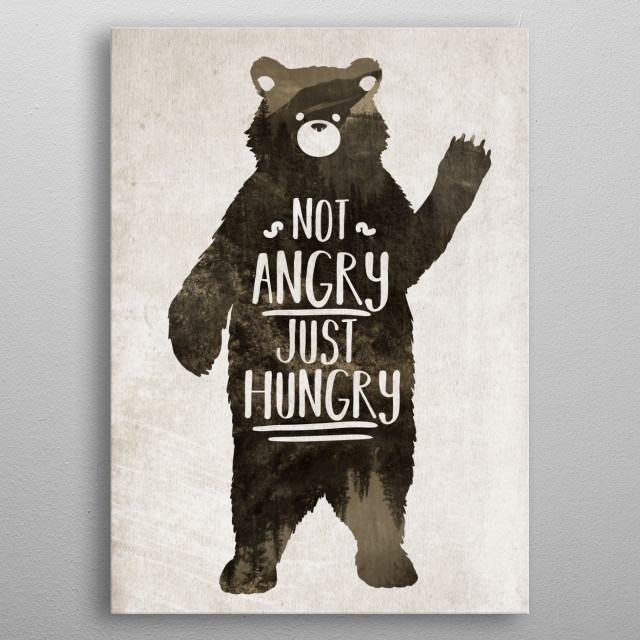 not angry just hungry metal poster