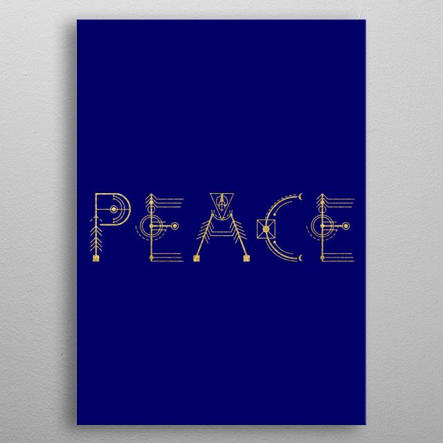 Peace written in sacred geomet    by Susanne Flø   metal