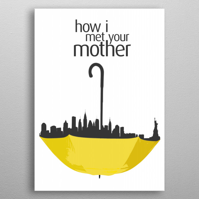 How I met your mother - Minimalist poster representative of the serie metal poster