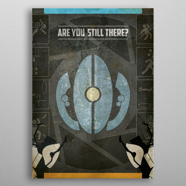 Portal - Are you? ARE YOU?  metal poster
