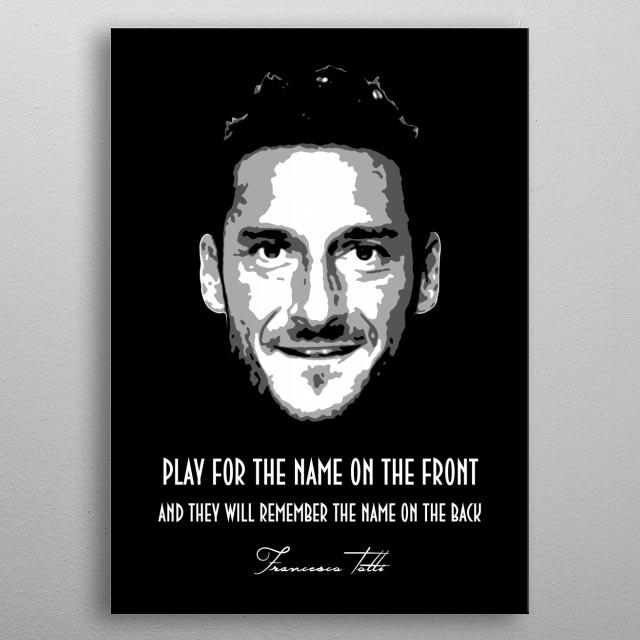 Francesco Totti v1.0 metal poster