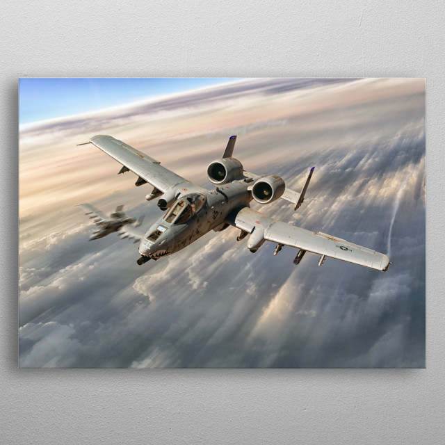 A10 Thunderbolt II's tear above the clouds metal poster