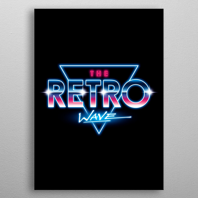 The Retro Wave metal poster