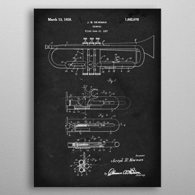 Trumpet - Patent #1,662,076 by J. B. Newman - 1927 metal poster