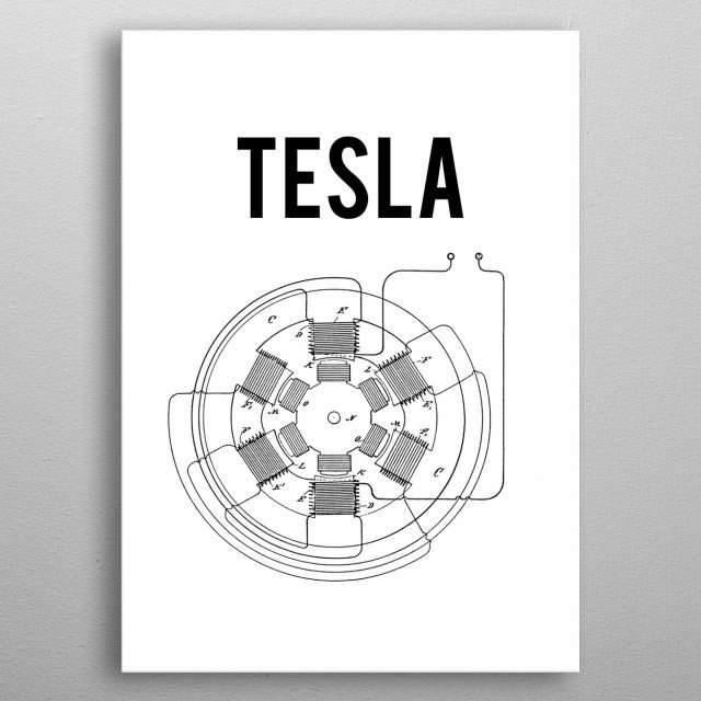 Nikola Tesla is one of histories greatest scientists and without him, our world would be very different today. He created the world's first AC generator and that technology still power the world to this day. metal poster
