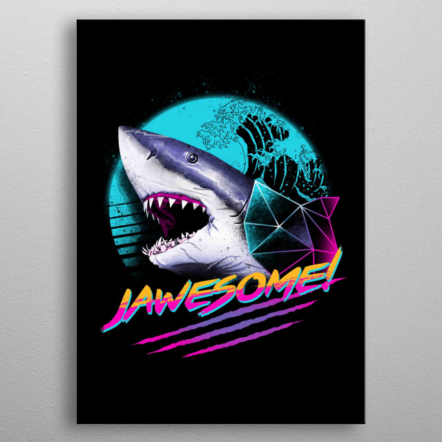 Jawesome! metal poster