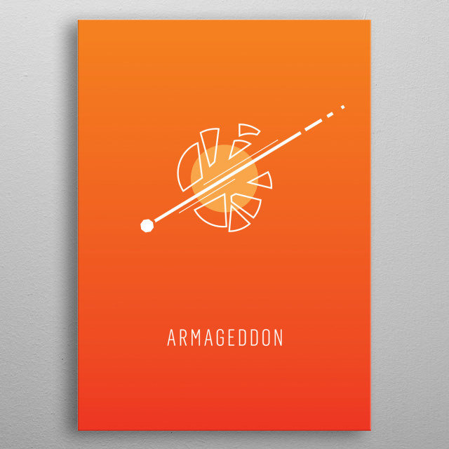 Armageddon - minimalist movie poster metal poster