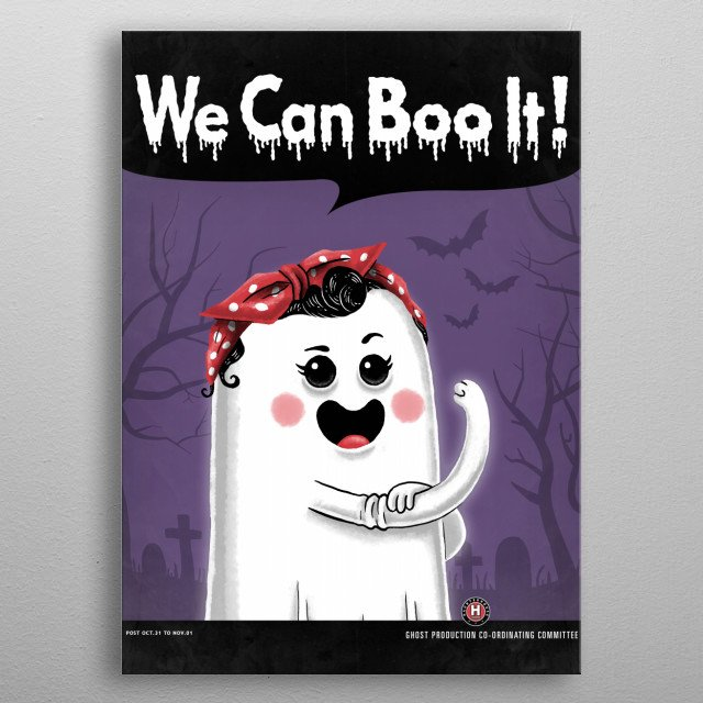 """""""We can boo it!! metal poster"""