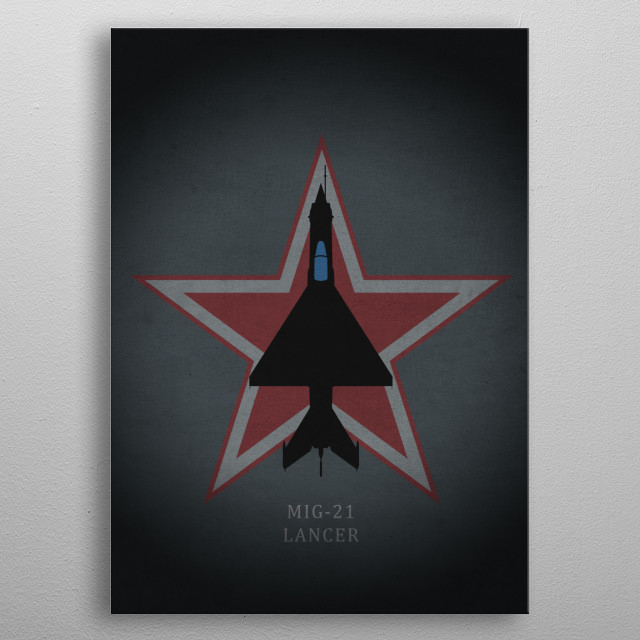 MIG-21 Lancer metal poster