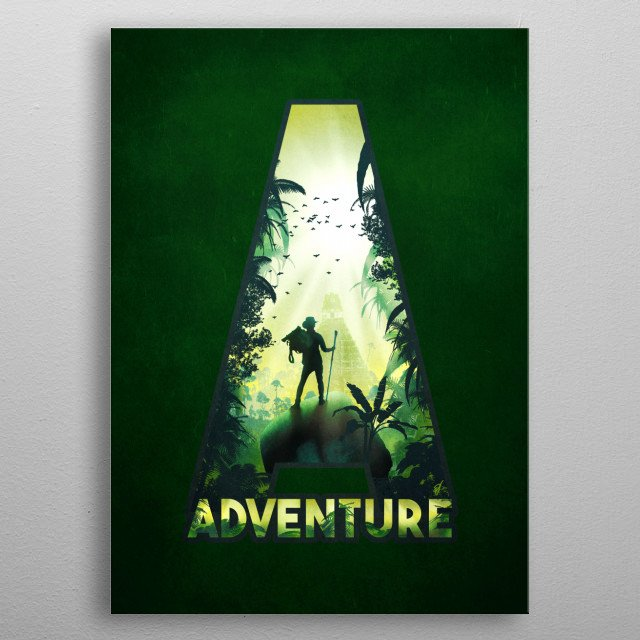 A for Adventure metal poster