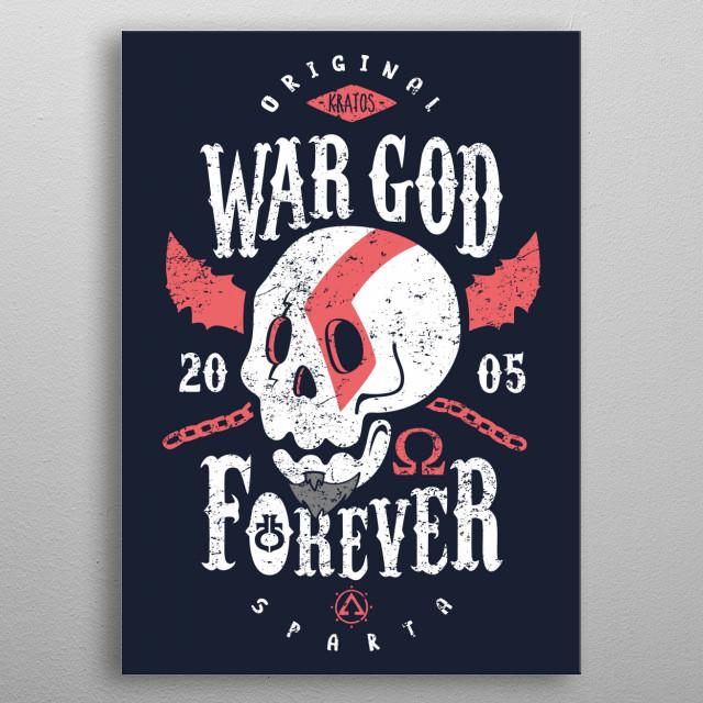 Original War God since 2005. metal poster