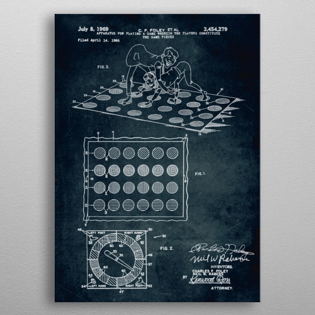 No193 - 1966 - Apparatus for playing a game wherein the players constitute, the game pieces (Twister) - Inventors C. F. Foley & N. W. Rabens metal poster