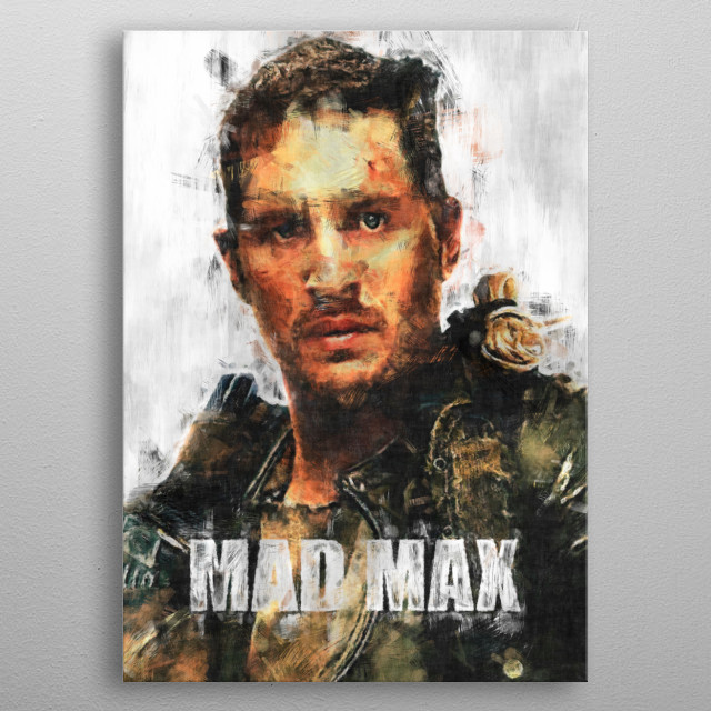 Mad Max poster sketch  metal poster
