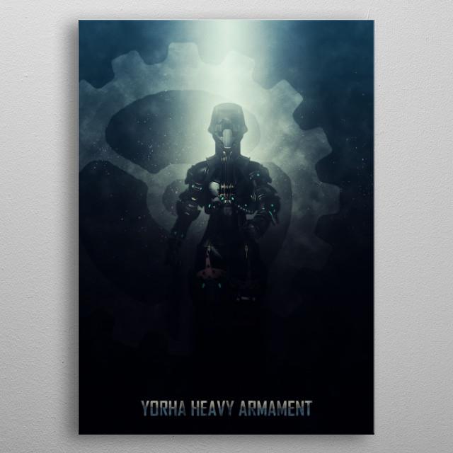 Yorha Heavy Armament metal poster