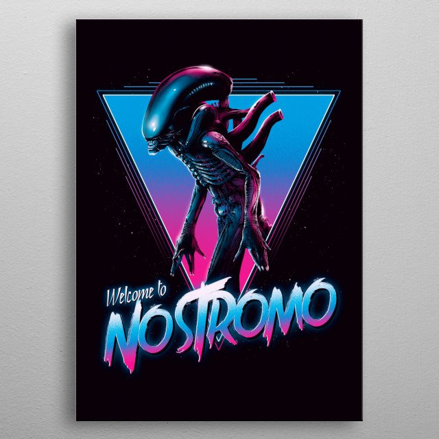 Welcome to Nostromo metal poster